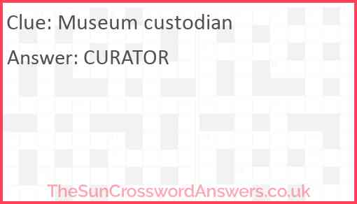 Museum custodian Answer