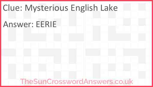 Mysterious English Lake Answer
