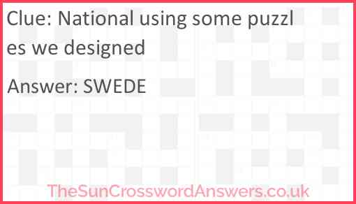 National using some puzzles we designed Answer