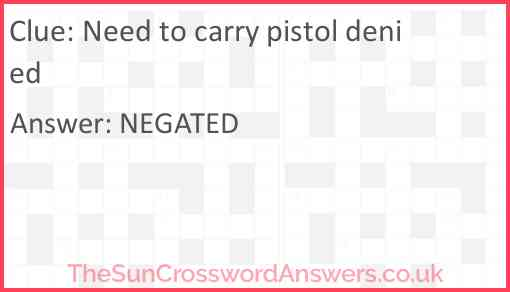 Need to carry pistol denied Answer