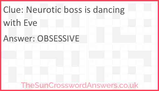 Neurotic boss is dancing with Eve Answer