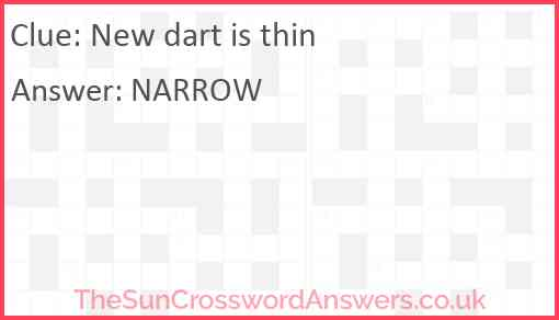 New dart is thin Answer