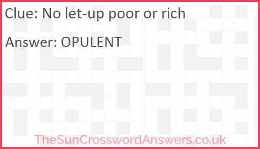 No let-up poor or rich Answer