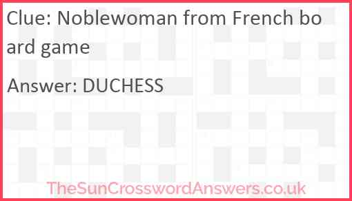 Noblewoman from French board game Answer