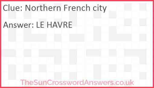 Northern French city Answer