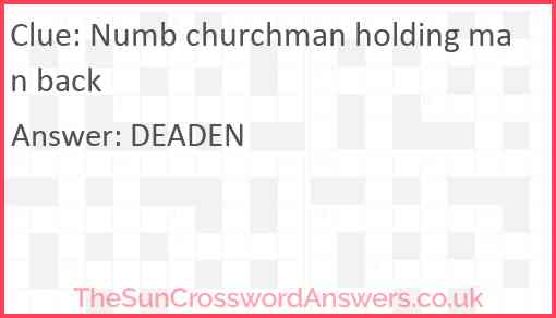 Numb churchman holding man back Answer