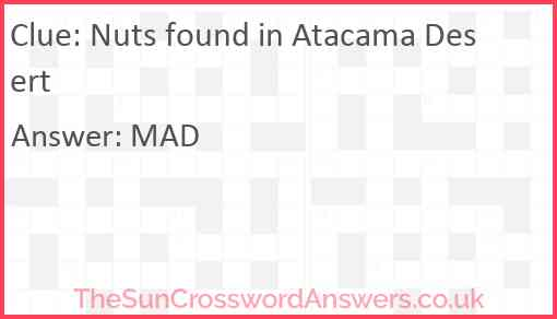 Nuts found in Atacama Desert Answer