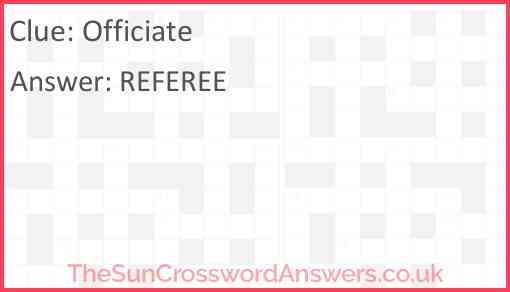 Officiate Answer