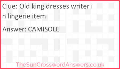 Old king dresses writer in lingerie item Answer