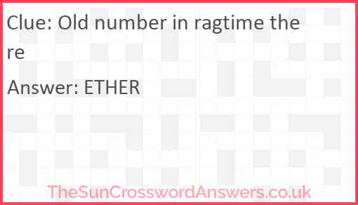 Old number in ragtime there Answer