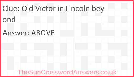 Old Victor in Lincoln beyond Answer