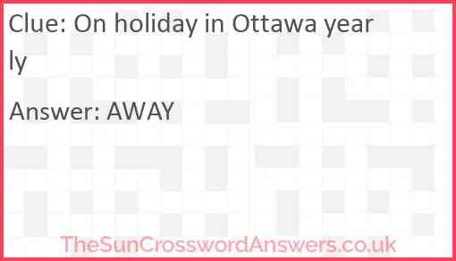 On holiday in Ottawa yearly Answer