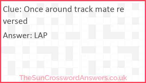 Once around track mate reversed Answer