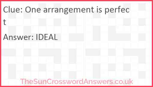 One arrangement is perfect Answer