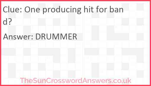 One producing hit for band? Answer