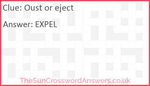 Oust or eject Answer