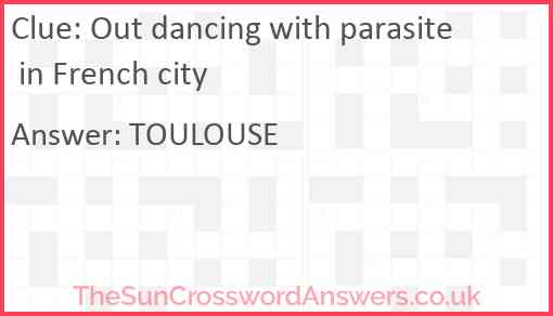 Out dancing with parasite in French city Answer