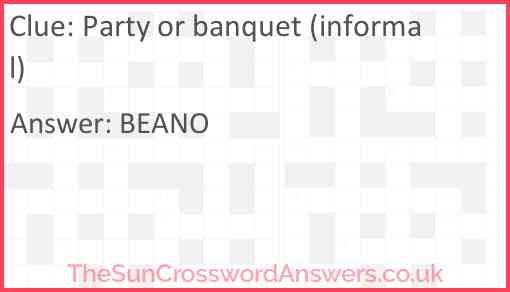 Party or banquet (informal) Answer