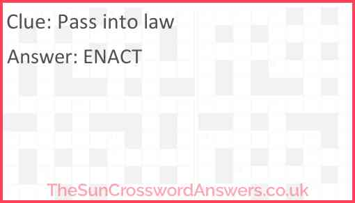 Pass into law Answer