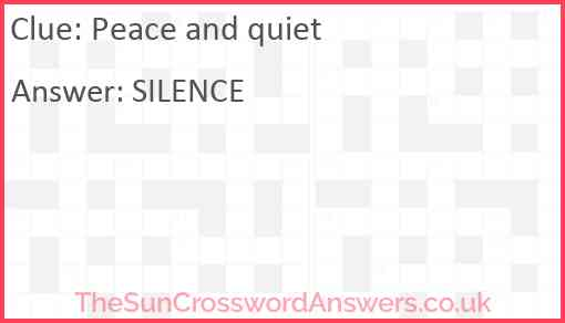 Peace and quiet Answer