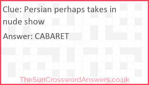 Persian perhaps takes in nude show Answer