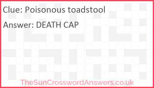 Poisonous toadstool Answer