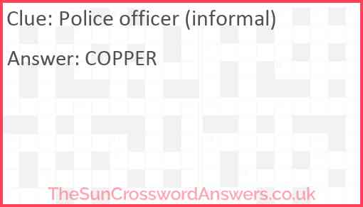 Police officer (informal) Answer