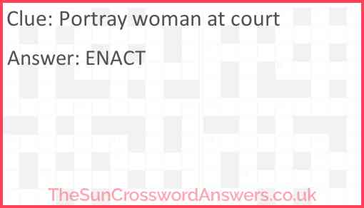 Portray woman at court Answer