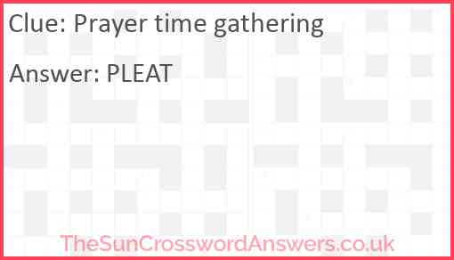 Prayer time gathering Answer
