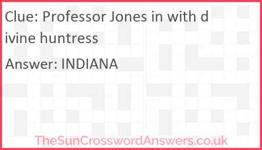Professor Jones in with divine huntress Answer