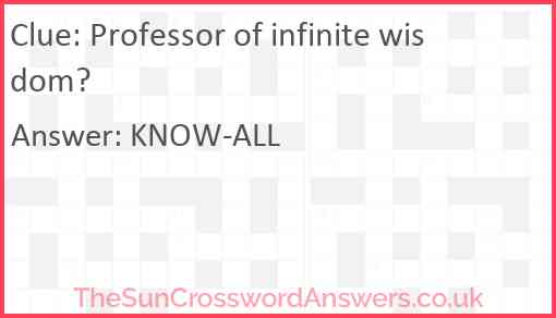 Professor of infinite wisdom? Answer