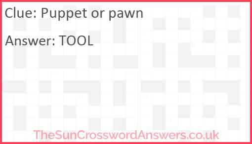 Puppet or pawn Answer
