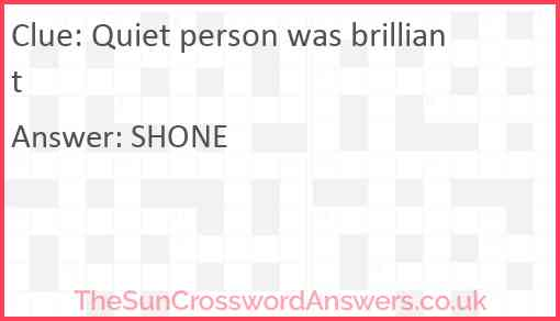 Quiet person was brilliant Answer