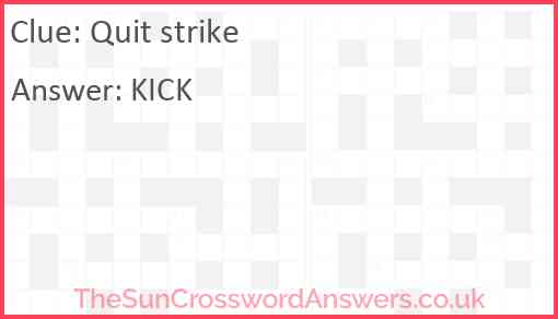 Quit strike Answer