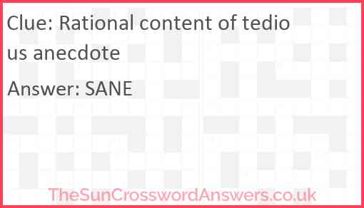 Rational content of tedious anecdote Answer