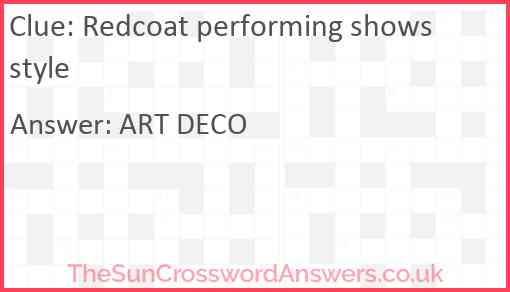 Redcoat performing shows style Answer