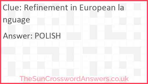 Refinement in European language Answer