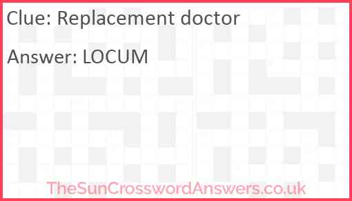 Replacement doctor Answer