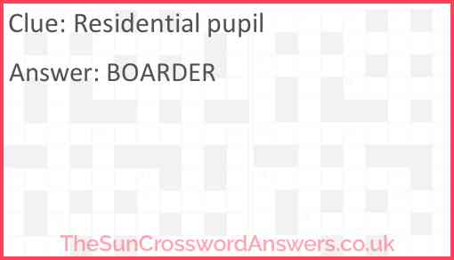 Residential pupil Answer