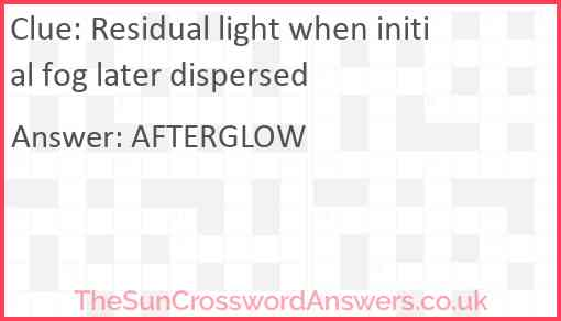 Residual light when initial fog later dispersed Answer