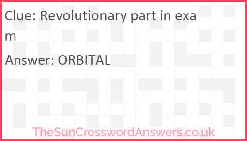 Revolutionary part in exam Answer
