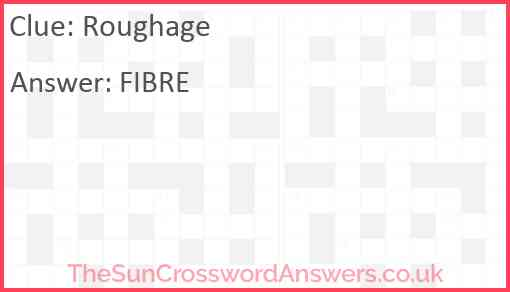 Roughage Answer