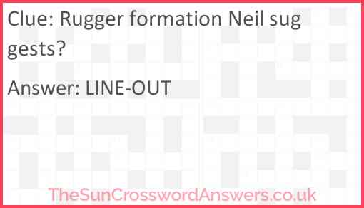 Rugger formation Neil suggests? Answer