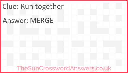 Run together Answer