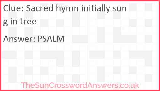 Sacred hymn initially sung in tree Answer