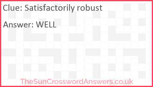 Satisfactorily robust Answer