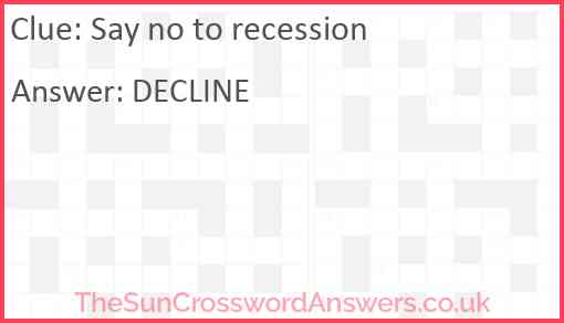 Say no to recession Answer