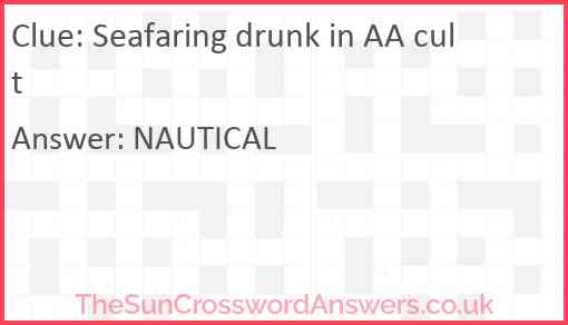 Seafaring drunk in AA cult Answer