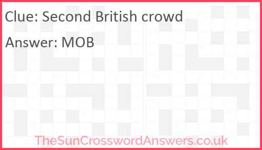 Second British crowd Answer