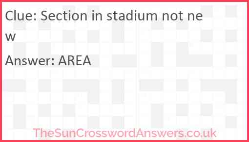 Section in stadium not new Answer